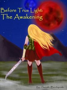 Sarah Buchynski new novel Before True Light: The Awakening